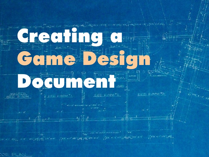 How And Why To Write A Great Game Design Document Games And Learning - Gdd game design document